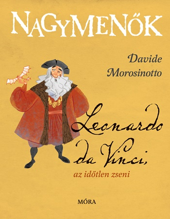 Leonardo da Vinci, az időtlen zseni
