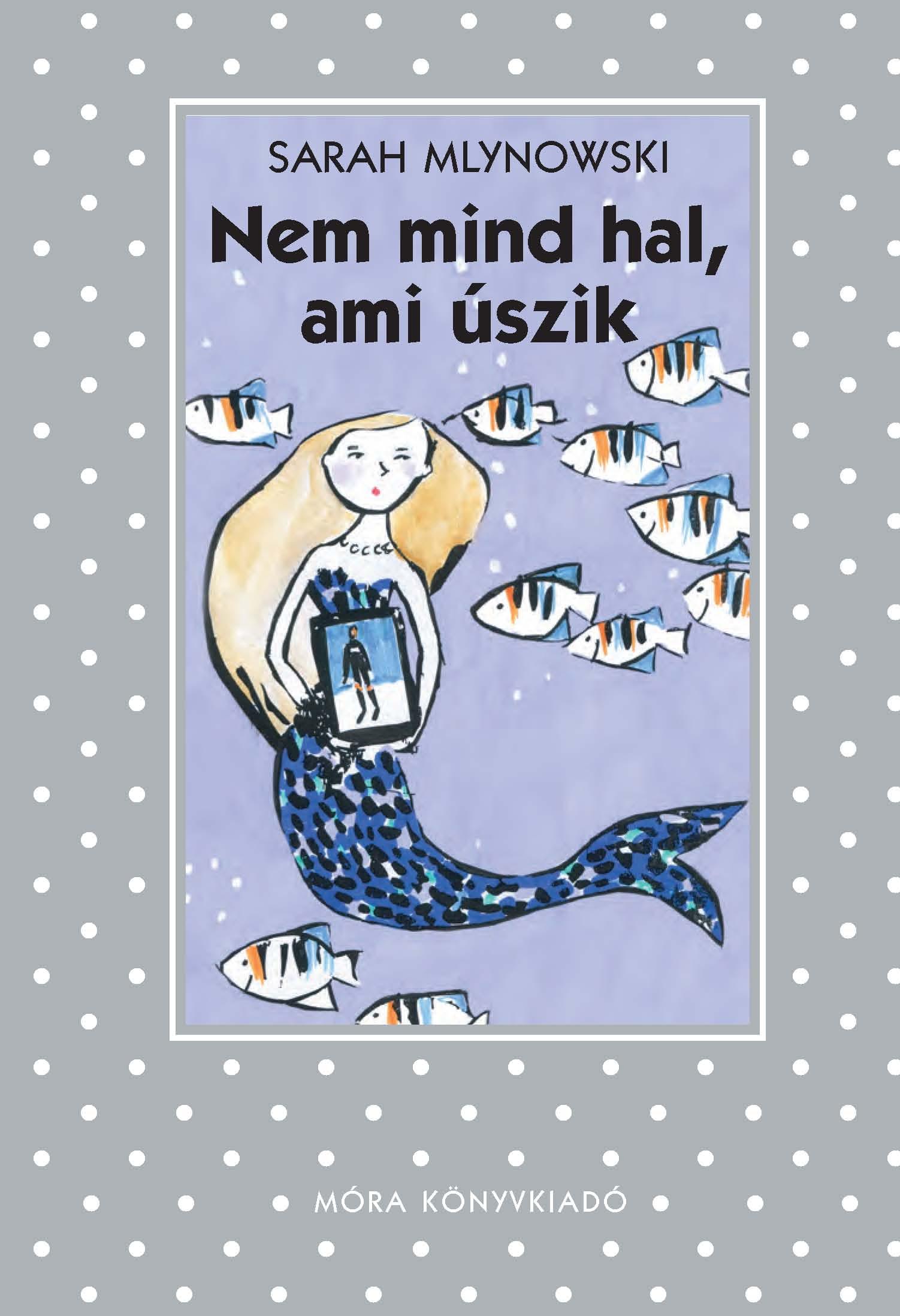 Nem mind hal, ami úszik