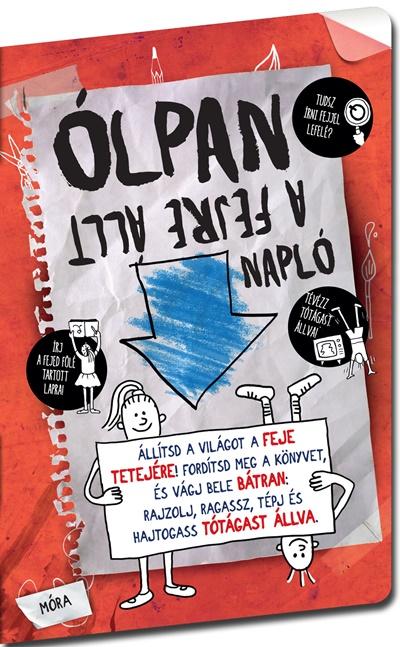 ÓLPAN – A fejre állt NAPLÓ