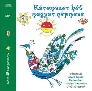 Háromszor hét magyar népmese/ hangoskönyv