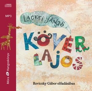 Kövér Lajos / hangoskönyv