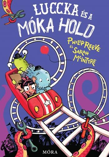 Philip Reeve: Luccka és a Móka Hold