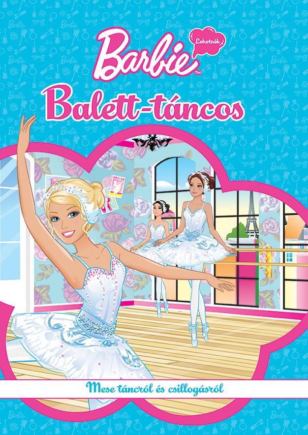 Barbie - Lehetnék… - Balett-táncos