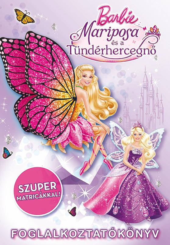 Barbie - Mariposa és a Tündérhercegnő - Foglalkoztatókönyv
