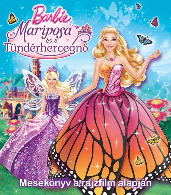 Barbie - Mariposa és a Tündérhercegnő - Mesekönyv a rajzfilm alapján
