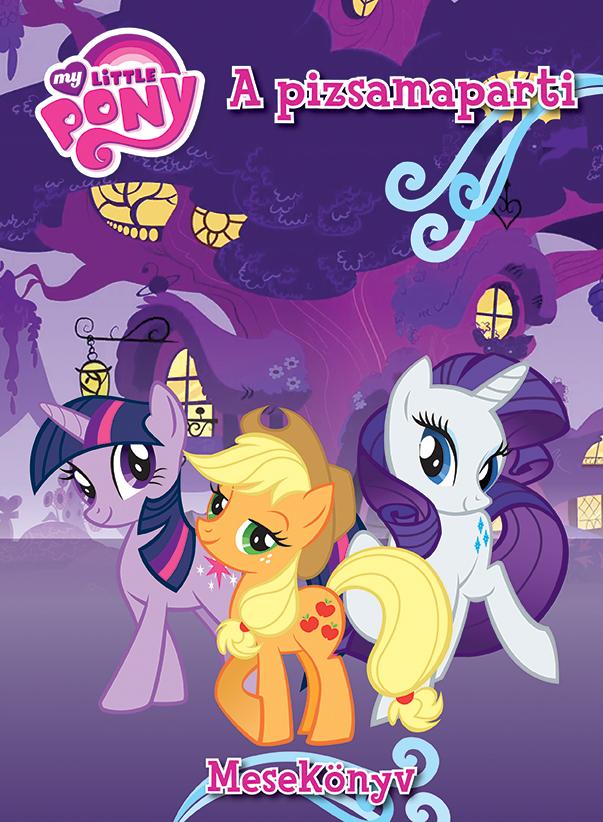My Little Pony - A pizsamaparti-Mesekönyv