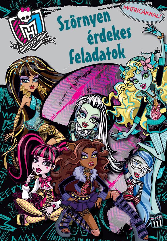 Monster High - Szörnyen érdekes feladatok - Foglalkoztatókönyv matricákkal