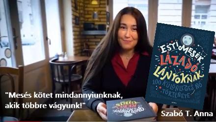 Lázadó Lányok – Szabó T. Anna ajánlója