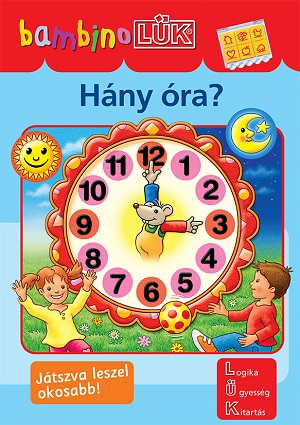 bambinoLÜK - Hány óra?