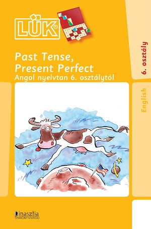 LÜK (24) - Past tense, Present Perfect