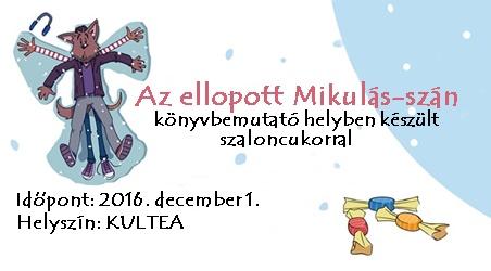 Az ellopott Mikulás-szán - könyvbemutató a KULTEA-ban